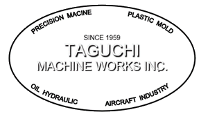 Taguchi Machine Works Inc.